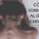 Cómo sobrevivir al dolor cervical
