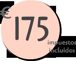 Precio: 175 euros impuestos incluidos